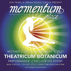 Celebrate Mother's Day With MOMENTUM PLACE An Uncommon Afternoon Of Aerial And Performance Delights