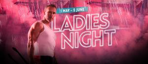 The Court Theatre Heats Up With The Arrival Of LADIES NIGHT