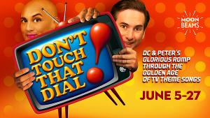 Cast Announced For 42nd Street Moon's DON'T TOUCH THAT DIAL