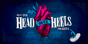 HEAD OVER HEELS to Get Australian Premiere This August