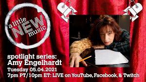 A LITTLE NEW MUSIC Will Spotlight Amy Engelhardt, May 4