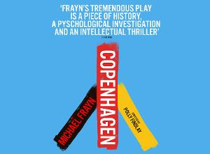 COPENHAGEN By Michael Frayn To Open At Theatre Royal Bath Before UK Tour