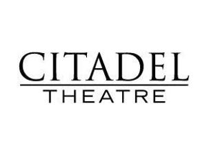 Citadel Theatre To Return In Fall With A Four-Show 2021-22 Season