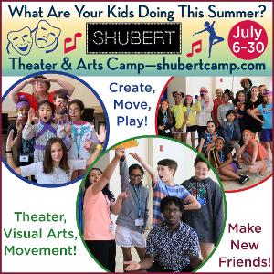 Shubert Theatre New Haven's Summer Theater & Arts Camp Returns This July
