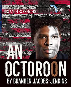 AN OCTOROON Casting Complete, Dates Set For On Fountain Theatre Outdoor Stage