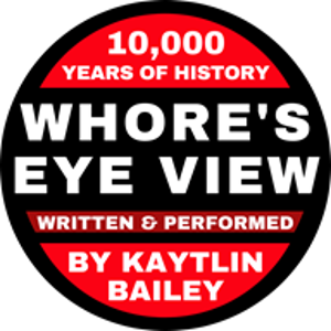 WHORE'S EYE VIEW Reveals The Irreverent History Of Sex Workers