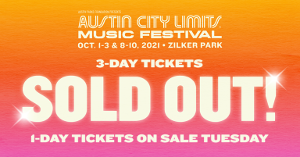 Austin City Limits Music Festival 3-Day Tickets For Both Weekends Sell Out In Record Time