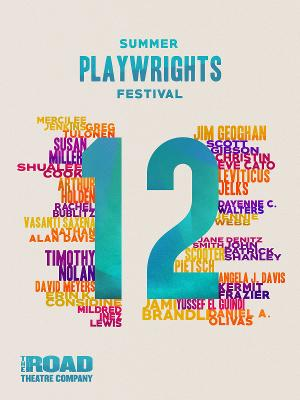 Road Theatre Company Presents Twelfth Annual Summer Playwrights Festival