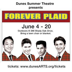 FOREVER PLAID is Now Playing at Dunes Summer Theatre