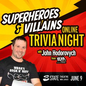 State Theatre New Jersey Presents Superheroes & Villains Trivia