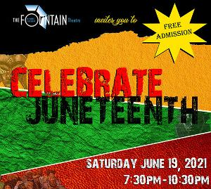 Fountain Theatre Honors Juneteenth With Free Celebration And Other Events