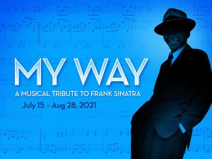 Metropolis Presents MY WAY: A MUSICAL TRIBUTE TO FRANK SINATRA