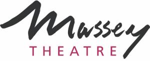 Massey Theatre Announces Lineup For its 2021-22 Season