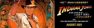 RAIDERS OF THE LOST ARK IN CONCERT Comes to Melbourne and Sydney This August