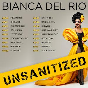 Bianca Del Rio Adds More Shows To UNSANITIZEDComedy Tour This Fall