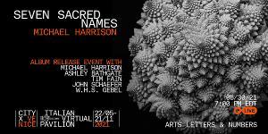 Explore Michael Harrison's Album Seven Sacred Names at Online Event