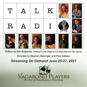 Vagabond Players Presents TALK RADIO