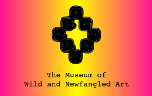 Museum Of Wild And Newfangled Art Debuts PANDEMIC STATEMENTS Film