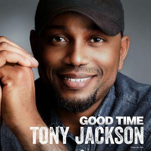 Tony Jackson Kicks Off Summer With New Single 'Good Time'
