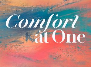 Trinity's Upcoming COMFORT AT ONE to Begin Streaming This Monday