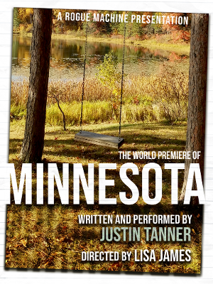 Rogue Machine Presents MINNESOTA By Justin Tanner