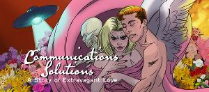 Theater 29 Presents A Scandalous Tale Of Corporate S&M: COMMUNICATIONS SOLUTIONS: A Story Of Extravagant Love