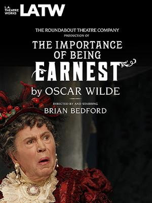 L.A. Theatre Works Extends THE IMPORTANCE OF BEING EARNEST: LIVE IN HD Through July 31