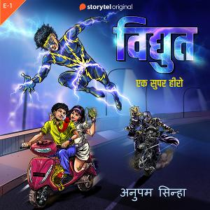 Storytel Brings VIDYUT a New Superhero Character Created Exclusively to Audio
