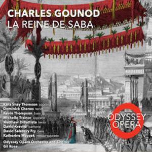 Odyssey Opera Releases Debut Recording of the Fully Restored, Original Grand Opera LA REINE DE SABA