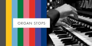 ORGAN STOPS, Featuring The Opera Philadelphia Chorus, Celebrates Philadelphia's Historic Pipe Organs Through Song