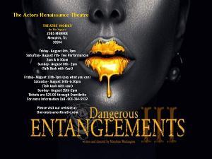 The Actors Renaissance Theatre Presents DANGEROUS ENTANGLEMENTS