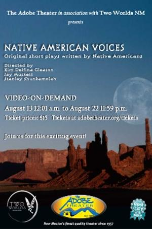 NATIVE AMERICAN VOICES Will Be Performed at The Adobe Theater Next Month