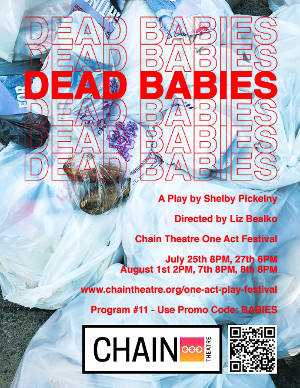 DEAD BABIES Will Be Performed at The Chain Theatre Festival Beginning This Week