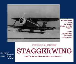 Opera Kansas Announces World Premiere Of STAGGERWING At Kansas Aviation Museum