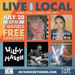 Martha's Vineyard Concert Series Presents Willy Mason Band, The Phil DaRosa Band And More At The Loft
