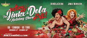 BenDeLaCreme Announces International Tour THE RETURN OF THE JINKX & DELA HOLIDAY SHOW, LIVE!