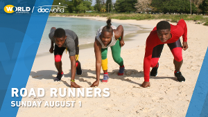 Jamaica's Track & Field Future Highlighted In ROAD RUNNERS On WORLD Channel's Doc World Series