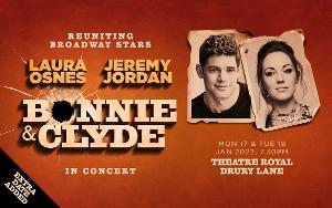 BONNIE AND CLYDE IN CONCERT Starring Jeremy Jordan & Laura Osnes Adds Second Show