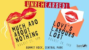 Barefoot Shakespeare Company Presents UNREHEARSED! MUCH ADO ABOUT NOTHING and LOVE'S LABOURS LOST