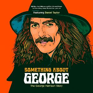 Liverpool Theatre Festival Will Premiere SOMETHING ABOUT GEORGE - The George Harrison Story