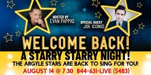 Return to Live Theatre with A Starry, Starry Night At The Argyle Theatre