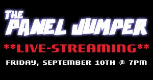 THE PANEL JUMPER Will Stream Live Next Month
