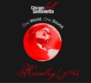 Chicago Sinfonietta Announces One World. One Sound. Revelry!