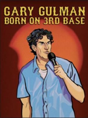 Comedian Gary Gulman Announces Dates For His 2021 BORN ON 3RD BASE Tour