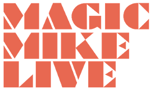 MAGIC MIKE LIVE Las Vegas Debuts in All-New Venue At Sahara Las Vegas
