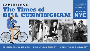 Immersive Experience Celebrating Photographer Bill Cunningham Coming To NYC For NY Fashion Week