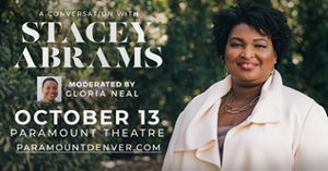 Moderator Announced for A Conversation With Stacey Abrams at Paramount Theatre, October 13