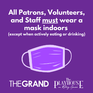 The Grand Will Require Proof of Full Vaccination of Negative Test and Masks For Event Attendees and Staff