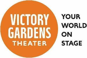 Victory Gardens Announces 2021/2022 Season And Ignition New Play Program