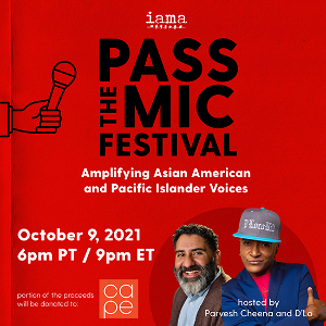 IAMA Amplifies Asian American Voices With Second Annual 'Pass The Mic' Online Festival